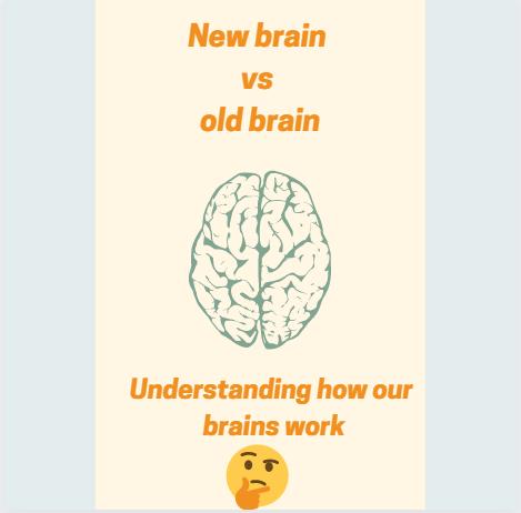 New brain vs old brain
